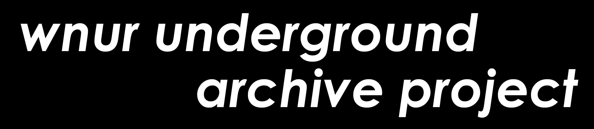 WNUR Underground Archive Project